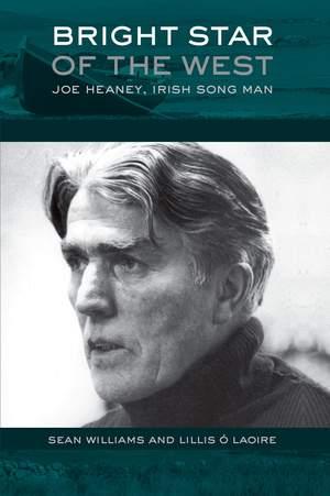 Bright Star of the West Joe Heaney, Irish Song Man