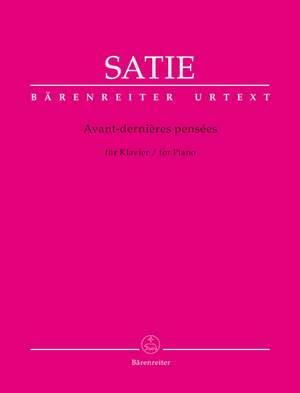 Satie, Erik: Avant-dernières pensées for Piano