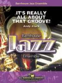 Andy Clark: It's Really All About That Groove!