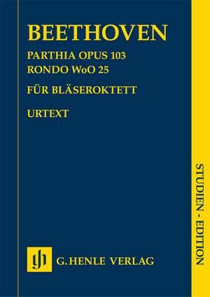 Ludwig van Beethoven: Parthia Op. 103 - Rondo WoO 25 For Wind Octet
