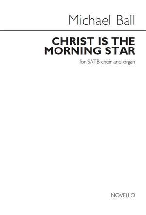 Michael Ball: Christ Is The Morning Star