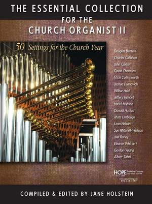 The Essential Collection for the Church Organist 2