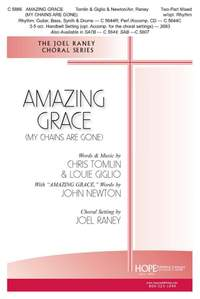 Tomlin_Louie Giglio_John Newton: Amazing Grace (My Chains are Gone)