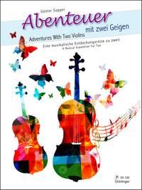 Günter Sopper: Abenteuer mit Zwei Geigen