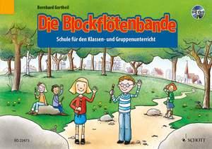 Gortheil, B: Die Blockflötenbande Band 1