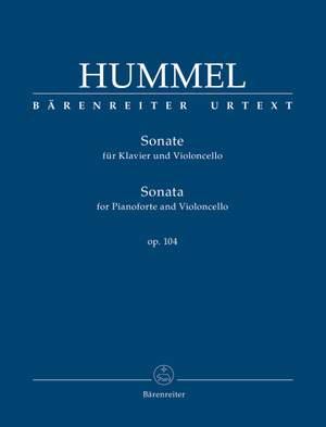 Hummel, Johann Nepomuk: Sonata for Pianoforte and Violoncello op. 104