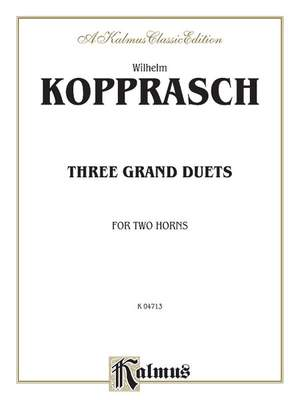 Wilhelm Kopprasch: Three Grand Duets
