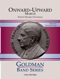 Edwin Franko Goldman: Onward-Upward (March)