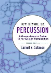 How to Write for Percussion: A Comprehensive Guide to Percussion Composition