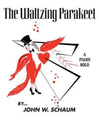 John W. Schaum: The Waltzing Parakeet