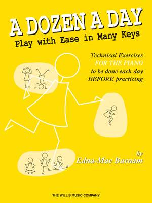 Edna-Mae Burnam: A Dozen a Day - Play with Ease in Many Keys
