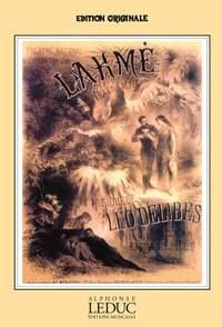 Léo Delibes: Lakmé Opera Completa (F)