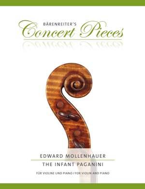 Edward Mollenhauer: The Infant Paganini