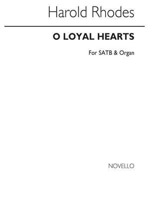 Harold Rhodes: O Loyal Hearts