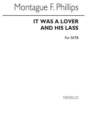 Shakespeare_Montague Phillips: It Was A Lover And Her Lass