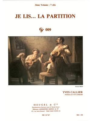 Yves Callier: Je Lis... La Partition - Cy009