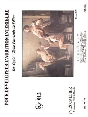 Yves Callier: Pour Developper L'audition Interieure