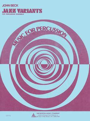John Beck: Jazz Variants for Percussion Ensemble