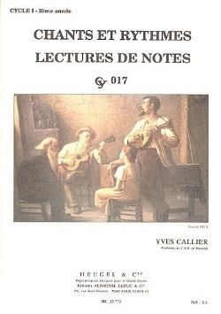 Yves Callier: Chants et rythmes – Cycle 1 - 3ème année