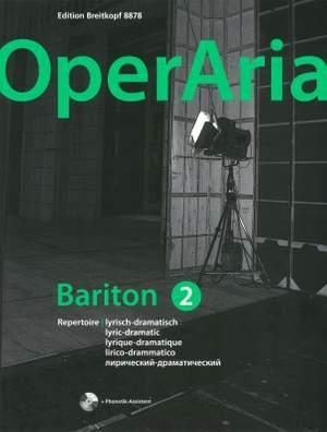 OperAria Baritone Volume 2: Lyric dramatic