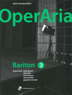 OperAria Baritone Volume 3: Dramatic