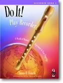 James O. Froseth: Do It! Play Recorder Book 2 (book only)