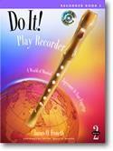 James O. Froseth: Do It! Play Recorder Book 2