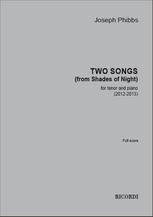 Joseph Phibbs: Two songs (from Shades of Night)