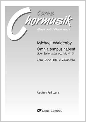 Waldenby: Omnia tempus habent