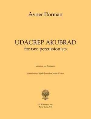 Avner Dorman: Udacrep Akubrad