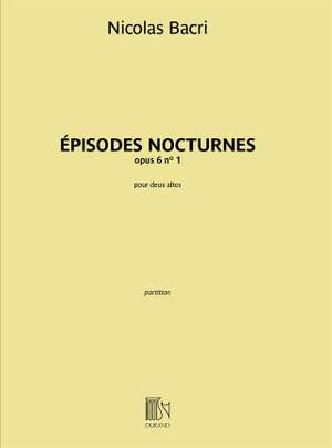 Nicolas Bacri: Épisodes Nocturnes opus 6 n° 1