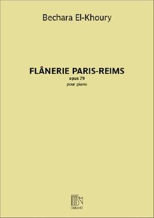 Bechara El-Khoury: Flânerie Paris-Reims