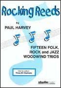 Paul Harvey: Rocking Reeds (Playing Score)