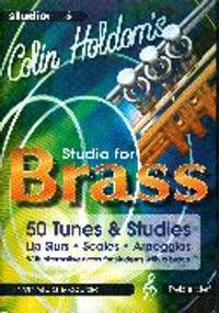 Colin Holdom: Studio for Brass, 50 Tunes & Studies