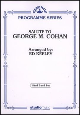 Salute to George M Cohan