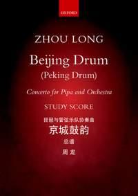 Zhou Long: Beijing Drum (Peking Drums)