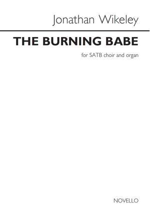Jonathan Wikeley: The Burning Babe