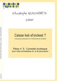 Christophe Guichard: Comedie Burlesque