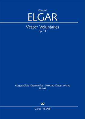 Edward Elgar: Vesper Voluntaries, op. 14