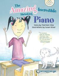 Thornton Cline: The Amazing Incredible Shrinking Piano