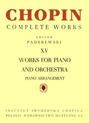 Frédéric Chopin: Complete Works XV: Works for Piano and Orchestra