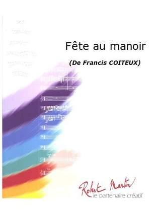Francis Coiteux: Fête Au Manoir