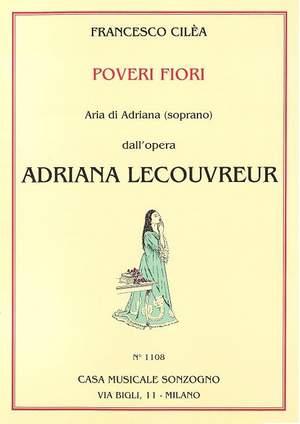 F. Cilea: Adriana Lecouvreur Aria Di Adriana -Poveri Fiori