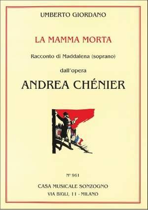 Umberto Giordano: Andrea Chénier: La Mamma Morta