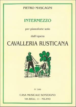Pietro Mascagni: Cavalleria Rusticana: Intermezzo Sinfonico