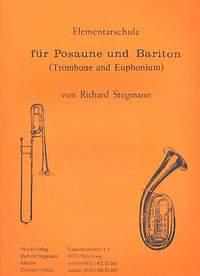 Richard Stegmann: Elementarschule für Posaune und Bariton