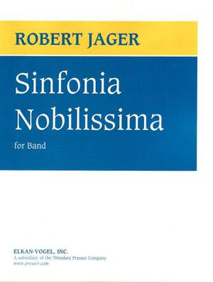 Robert E. Jager: Sinfonia Nobilissima Product Image