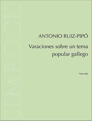 Ruiz-Pipó, A: Varaciones sobre un tema popular gallego