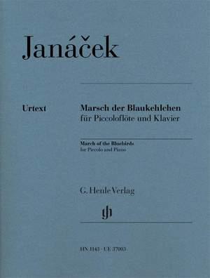 Janácek, L: Pochod Modrácku (March of the Bluebirds)