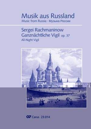 Rachmaninow: Ganznächtliche Vigil